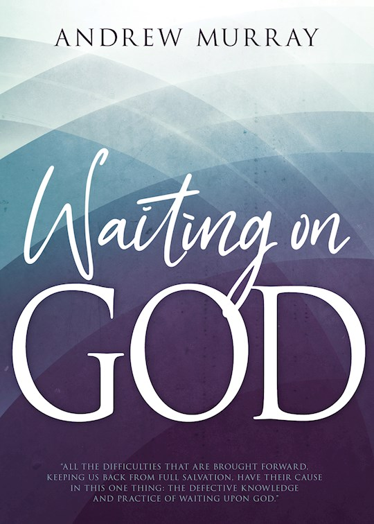 Waiting On God by Andrew Murray | SHOPtheWORD