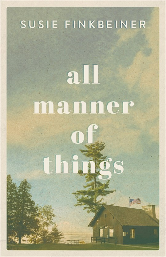 All Manner Of Things by Susie Finkbeiner | SHOPtheWORD