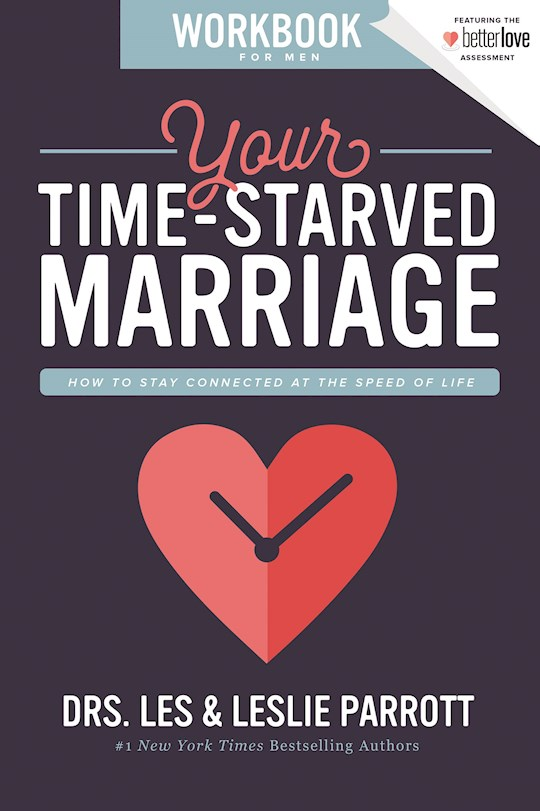 Your Time-Starved Marriage Workbook For Men (Repack) by Les  Leslie Parrott   SHOPtheWORD