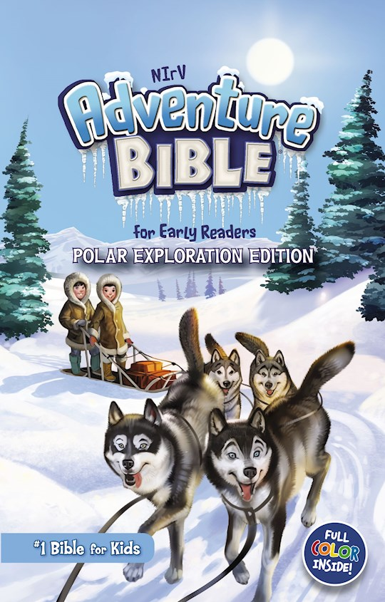 NIrV Adventure Bible For Early Readers (Polar Exploration Edition)-Hardcover | SHOPtheWORD