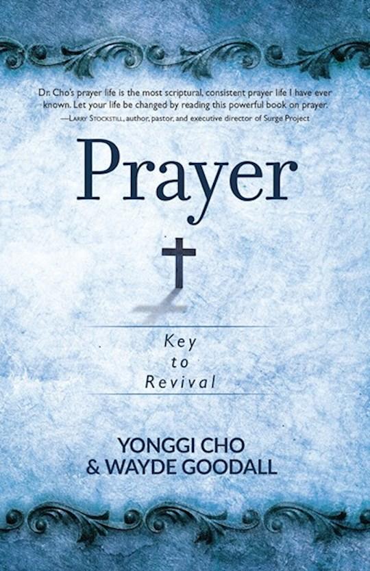 Prayer: Key To Revival by David Yonggi Cho   SHOPtheWORD