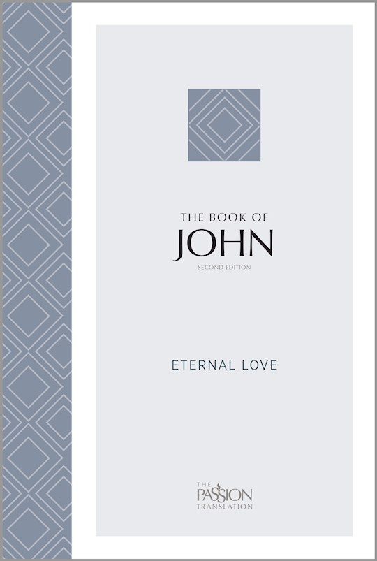 The Passion Translation: The Book Of John (2nd Edition)-Softcover | SHOPtheWORD