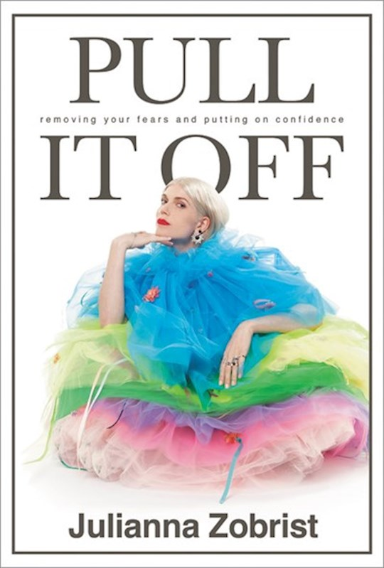 Pull It Off-Softcover (Aug) by Julianna Zobrist | SHOPtheWORD