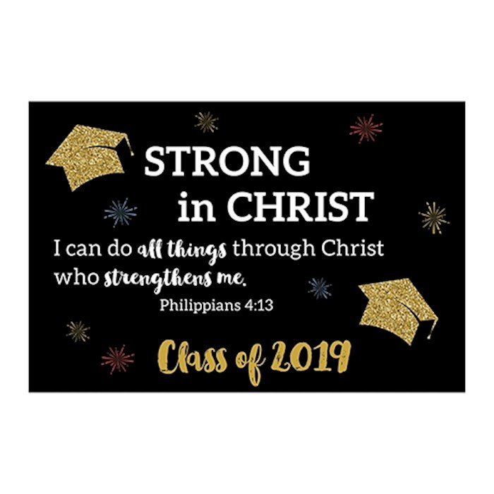"Cards-Pass It On-Strong In Christ-Class Of 2019 (3"" x 2"") (Pack Of 25) 