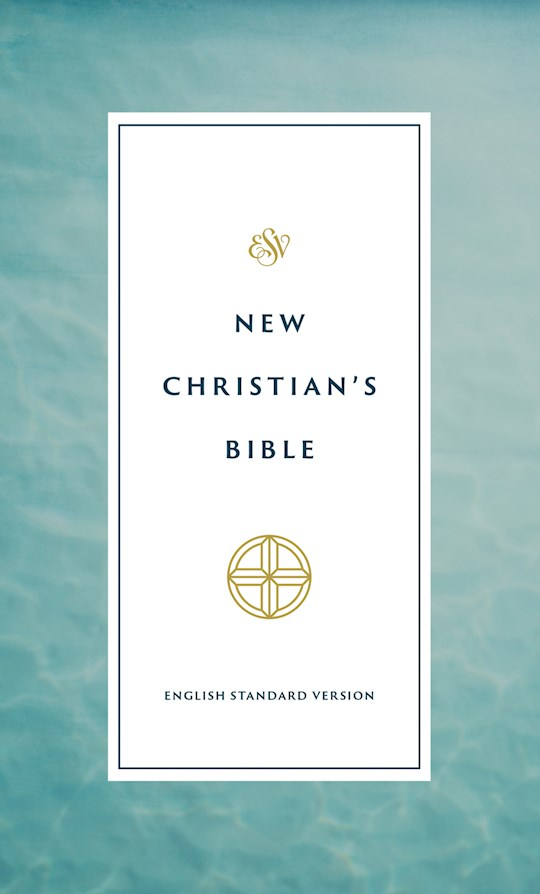 ESV New Christian's Bible-Softcover | SHOPtheWORD