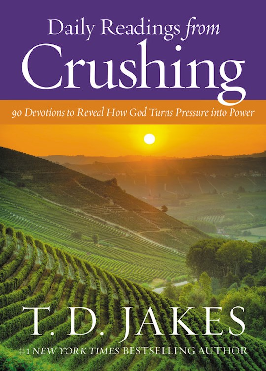 Daily Readings From Crushing by T. D. Jakes | SHOPtheWORD