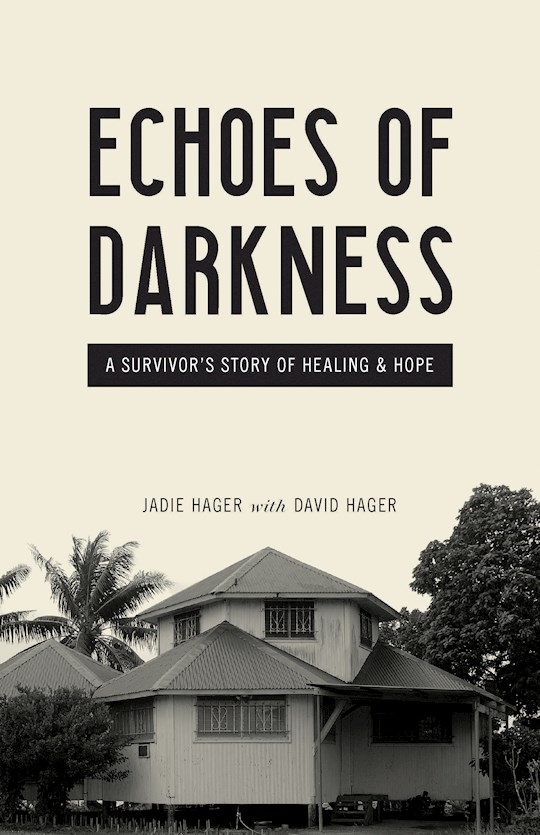 Echoes Of Darkness by Jadie Hager | SHOPtheWORD