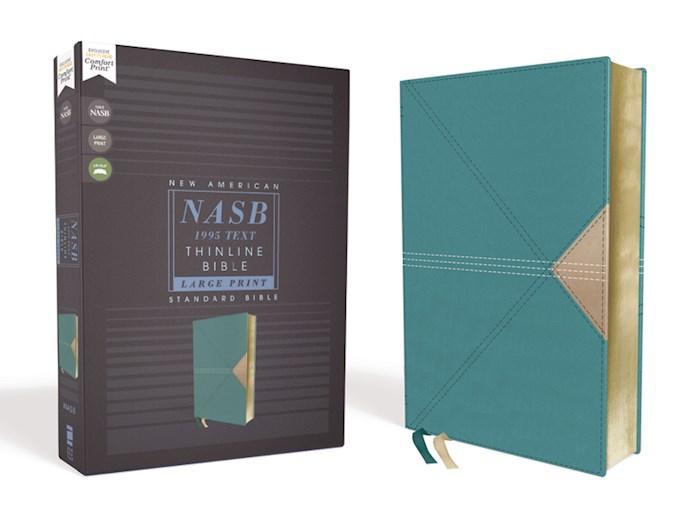 NASB Thinline Bible/Large Print (Comfort Print)-Teal Leathersoft | SHOPtheWORD