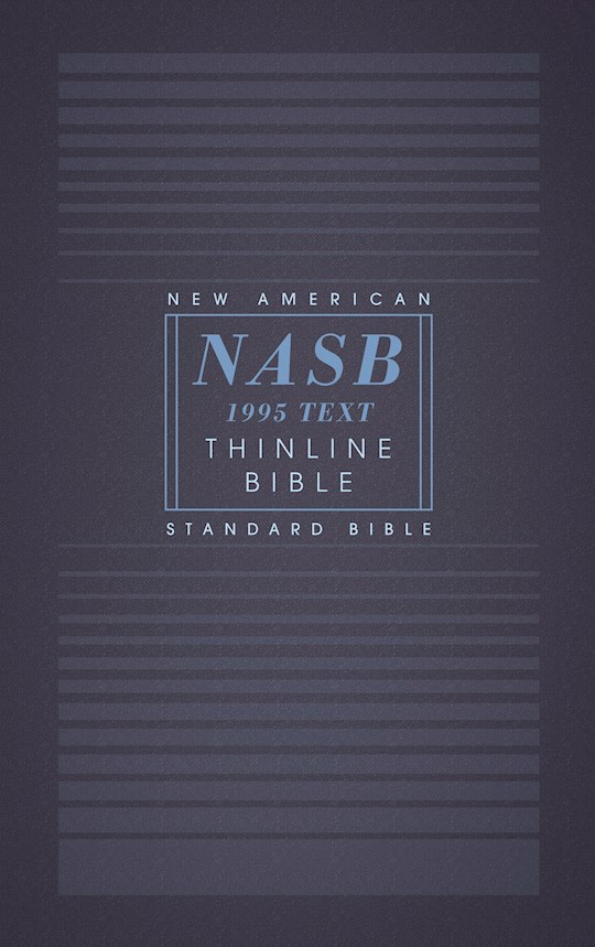 NASB Thinline Bible (Comfort Print)-Softcover | SHOPtheWORD