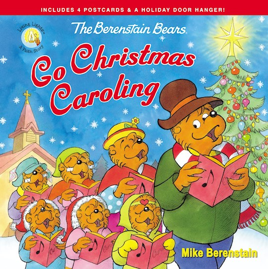 The Berenstain Bears Go Christmas Caroling by Mike Berenstain | SHOPtheWORD