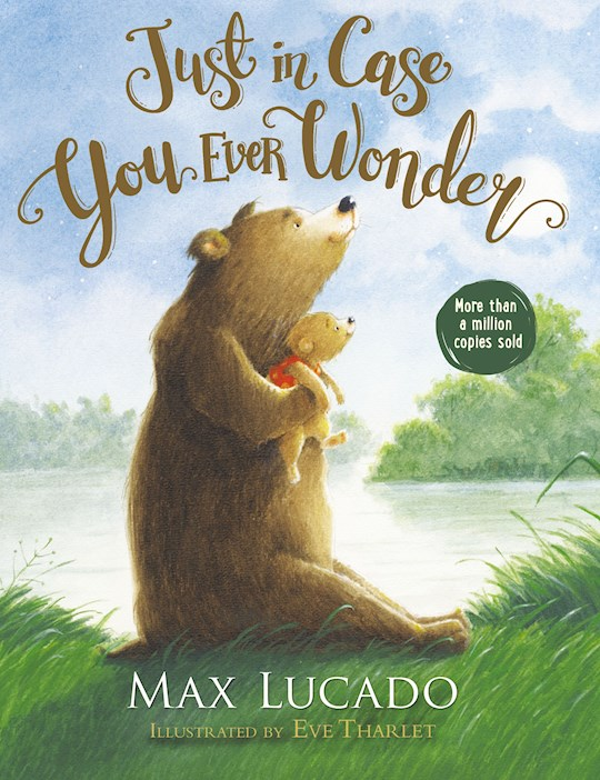 Just In Case You Ever Wonder Board Book (Revised) by Max Lucado | SHOPtheWORD