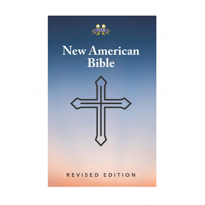 NABRE New American Bible Revised Edition-Softcover   SHOPtheWORD