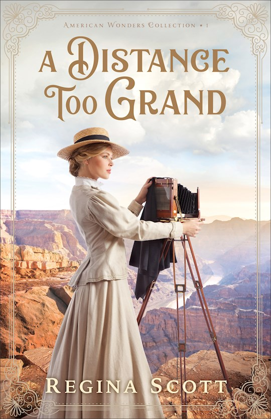 A Distance Too Grand (American Wonders Collection #1) by Regina Scott | SHOPtheWORD