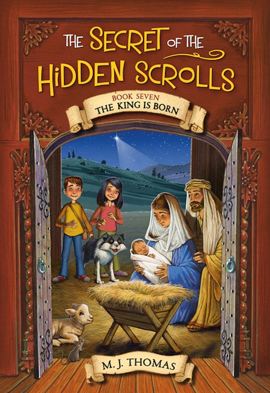 The Nativity (The Secret Of The Hidden Scrolls #7) by M J Thomas | SHOPtheWORD