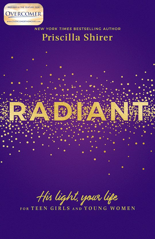 Radiant (Overcomer) by Priscilla Shirer | SHOPtheWORD