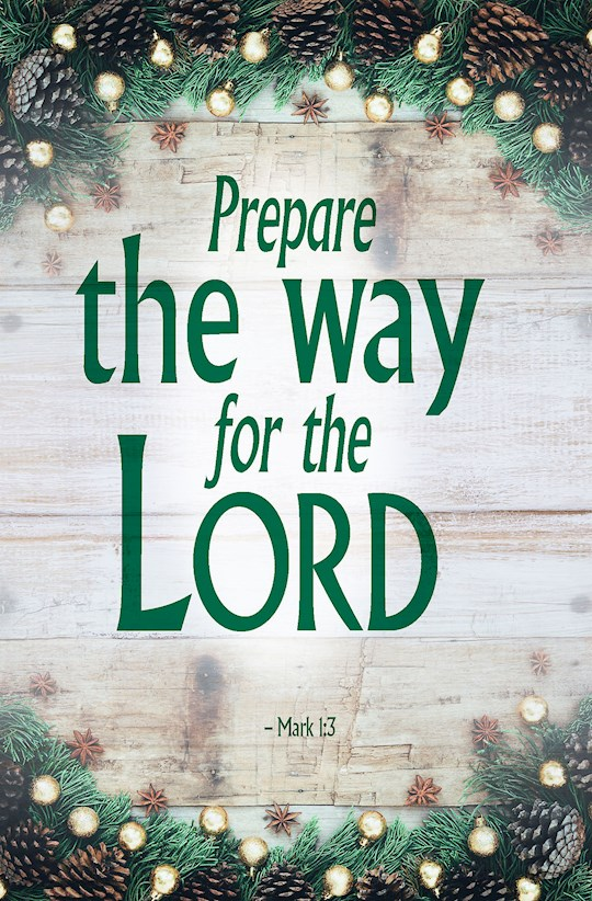 Bulletin-Advent: Prepare/Hanging Of The Greens (Mark 1:3) (Pack Of 50) | SHOPtheWORD