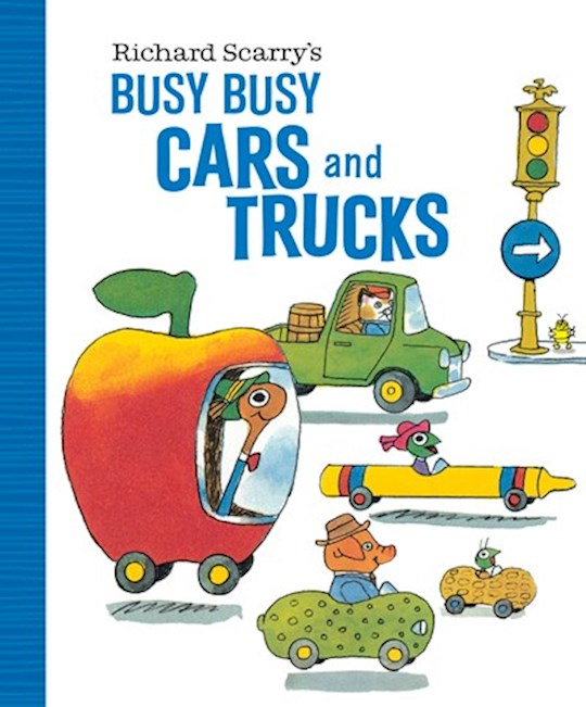 Richard Scarry's Busy Busy Cars And Trucks by Richard Scarry | SHOPtheWORD