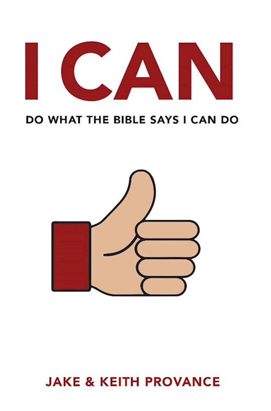 I Can Do What the Bible Says I Can Do by K  J Provance | SHOPtheWORD