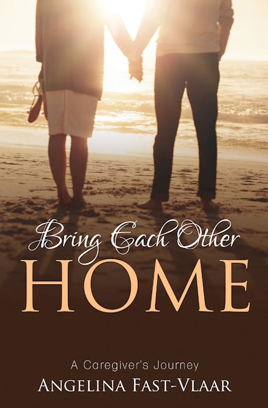 Bring Each Other Home by A. Fast-Vlaar | SHOPtheWORD