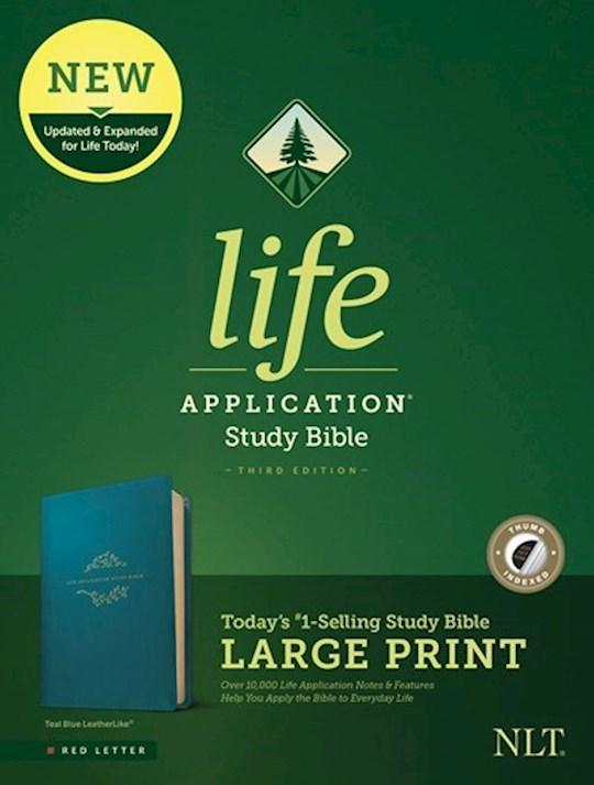 NLT Life Application Study Bible/Large Print (Third Edition) (RL)-Teal Blue LeatherLike Indexed  | SHOPtheWORD