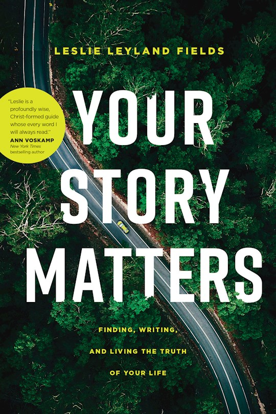 Your Story Matters by Leslie Fields | SHOPtheWORD