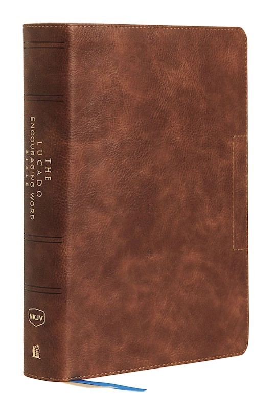 NKJV Lucado Encouraging Word Bible (Comfort Print)-Brown Leathersoft Indexed | SHOPtheWORD