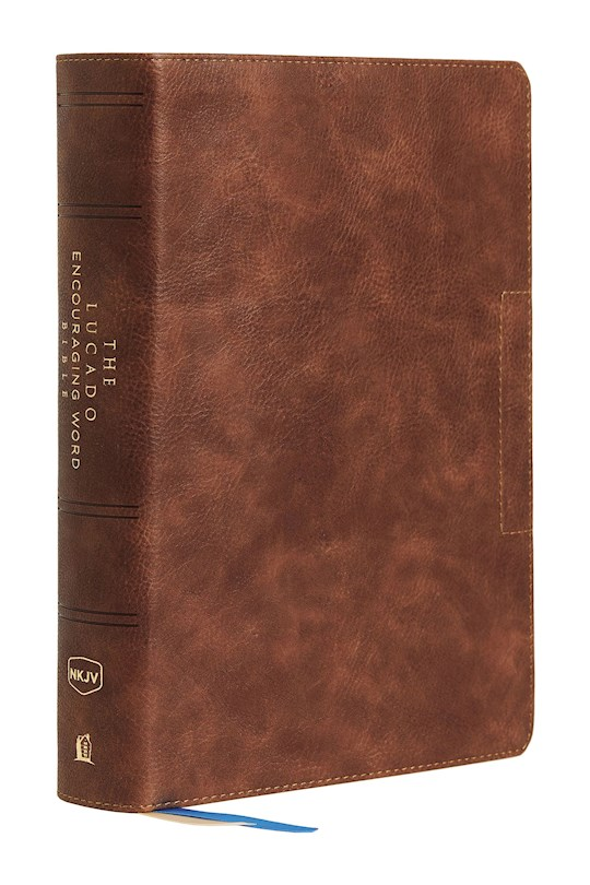 NKJV Lucado Encouraging Word Bible (Comfort Print)-Brown Leathersoft | SHOPtheWORD
