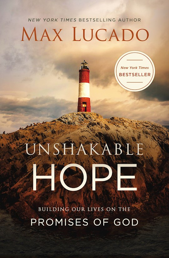 Unshakable Hope-Softcover by Max Lucado   SHOPtheWORD
