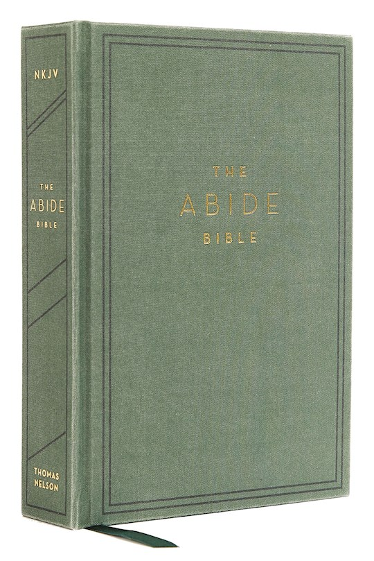 NKJV Abide Bible (Comfort Print)-Green Cloth Over Board   SHOPtheWORD