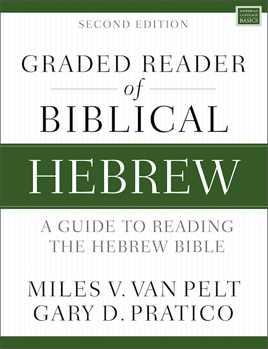 Graded Reader Of Biblical Hebrew (Second Edition) by Van Pelt/Pratico | SHOPtheWORD