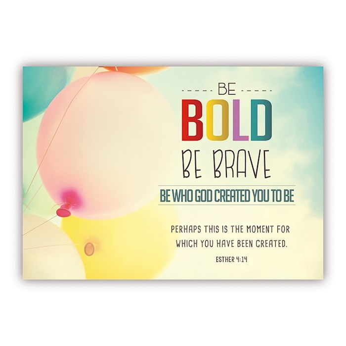 "Postcard-Be Bold Be Brave (6"" x 4.25"") (Pack Of 6) 