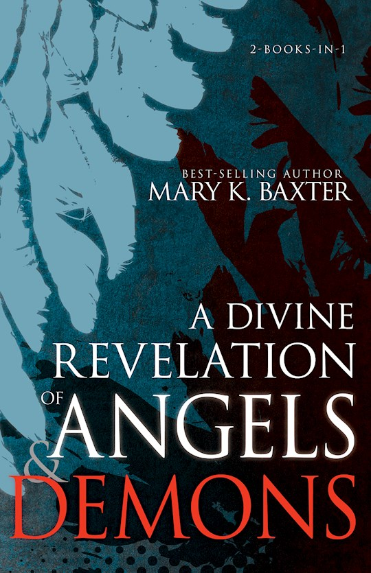 Divine Revelation Of Angels And Demons by Mary Baxter | SHOPtheWORD