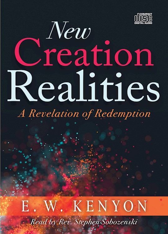Audiobook-Audio CD-New Creation Realities (6 CDs) by E W Kenyon | SHOPtheWORD