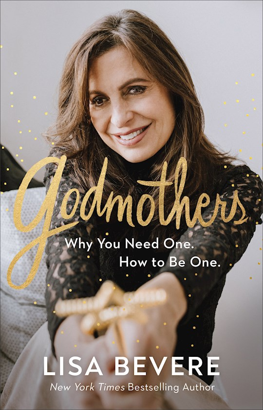 Godmothers by Lisa Bevere | SHOPtheWORD