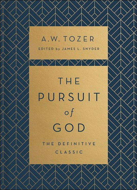 The Pursuit Of God (The Definitive Classic) by A W Tozer | SHOPtheWORD