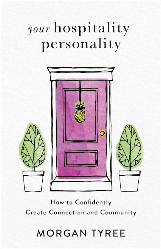 Your Hospitality Personality by Morgan Tyree | SHOPtheWORD