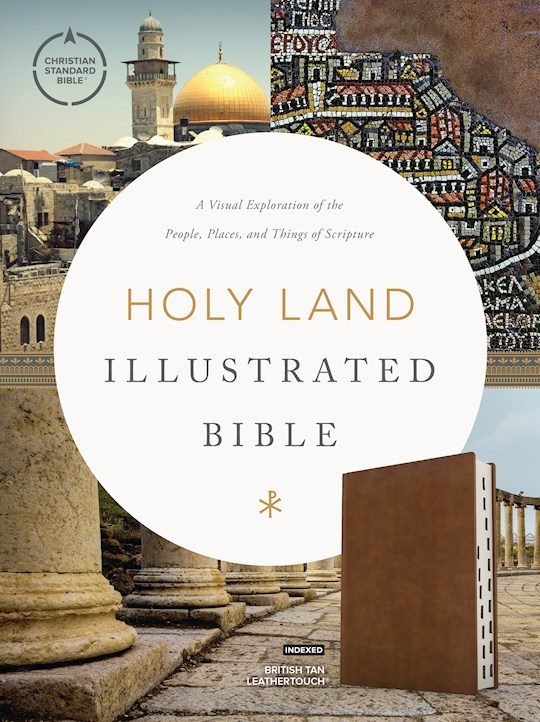 CSB Holy Land Illustrated Bible-British Tan LeatherTouch Indexed | SHOPtheWORD
