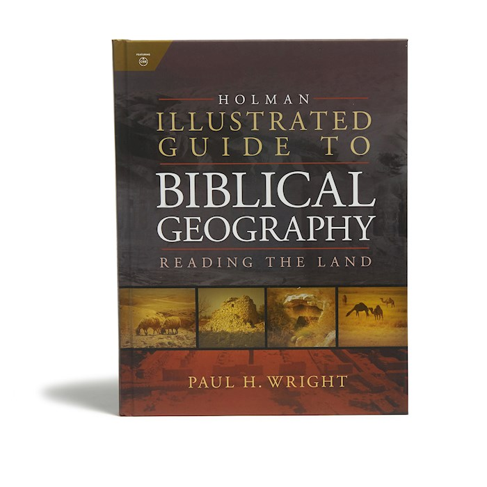 Holman Illustrated Guide To Biblical Geography by Paul Wright | SHOPtheWORD