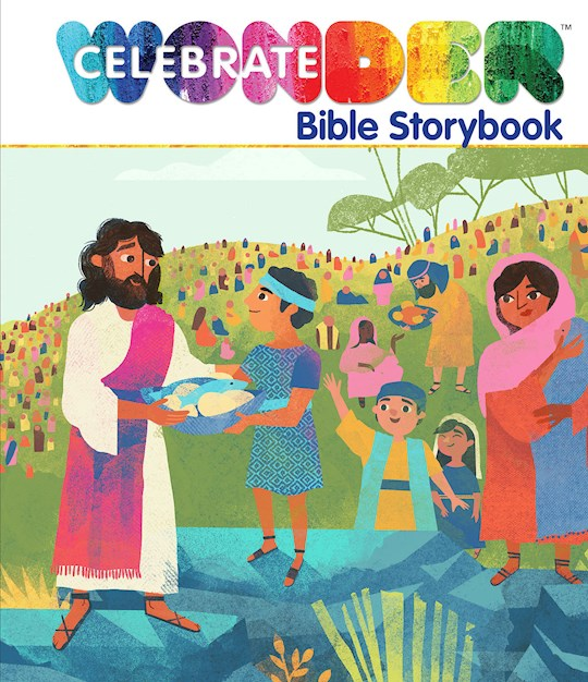 Celebrate Wonder Bible Storybook by Brittany Sky | SHOPtheWORD