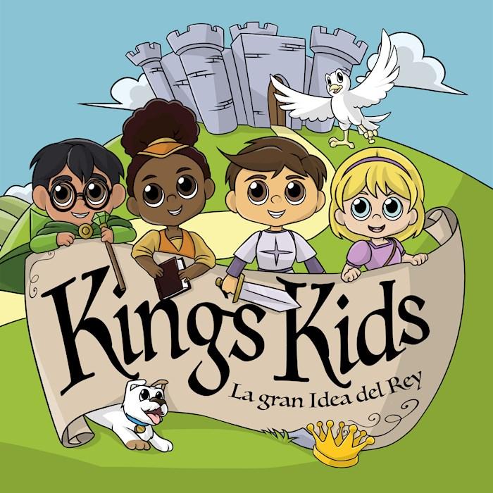 King's Kids: La Gran idea del Rey by Kids Kings | SHOPtheWORD
