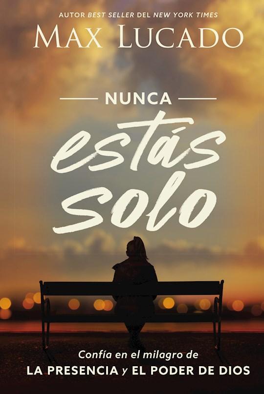 Span-You Are Never Alone (Nunca Estas Solo) by Max Lucado | SHOPtheWORD