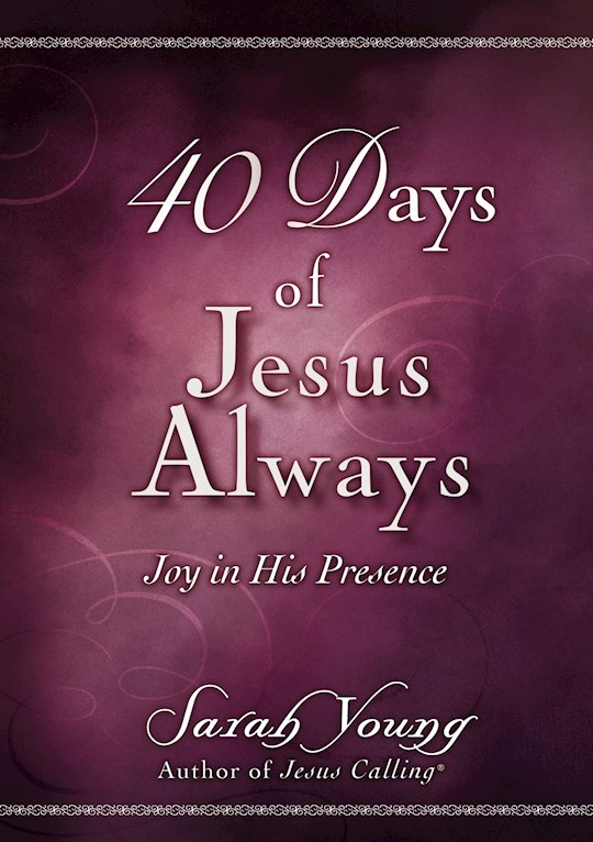 40 Days Of Jesus Always by Sarah Young   SHOPtheWORD