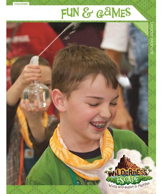 VBS-Wilderness Escape-Fun & Games Leader Manual (NR) | SHOPtheWORD