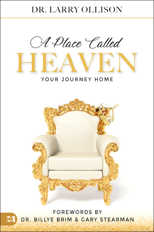 A Place Called Heaven by Larry Ollison | SHOPtheWORD