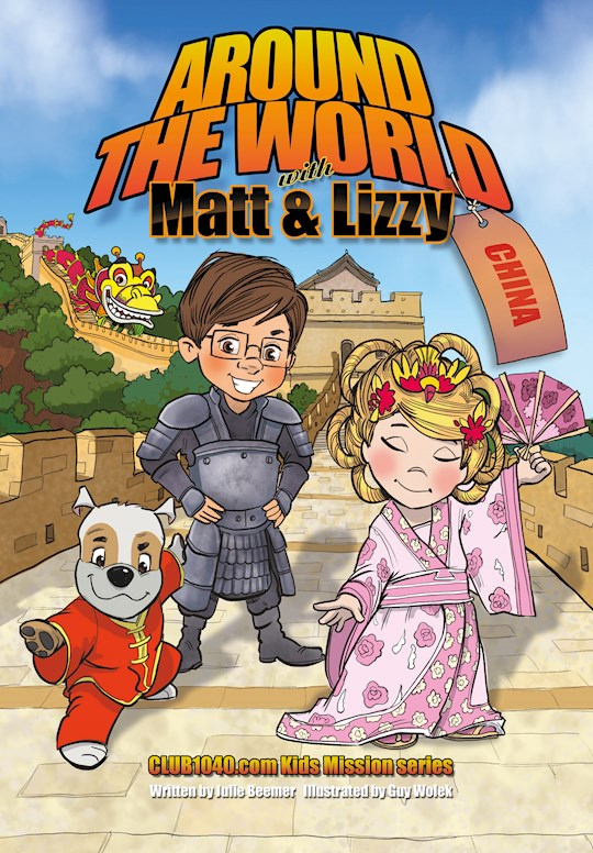 Around The World With Matt And Lizzy - China by Julie Beemer | SHOPtheWORD