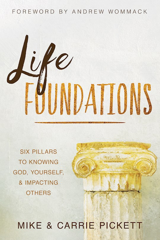 Life Foundations (APRIL 2021) by M  C Pickett | SHOPtheWORD