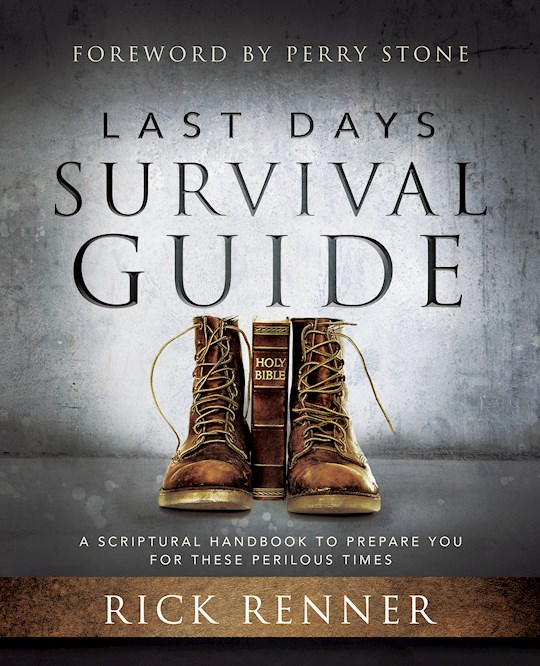Last Days Survival Guide  by Rick Renner | SHOPtheWORD