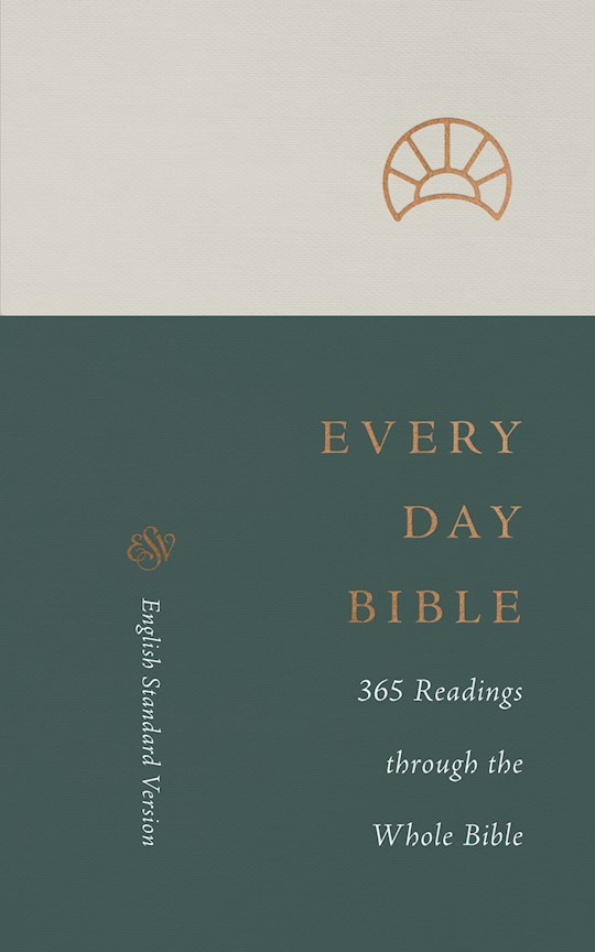 ESV Every Day Bible-Softcover   SHOPtheWORD