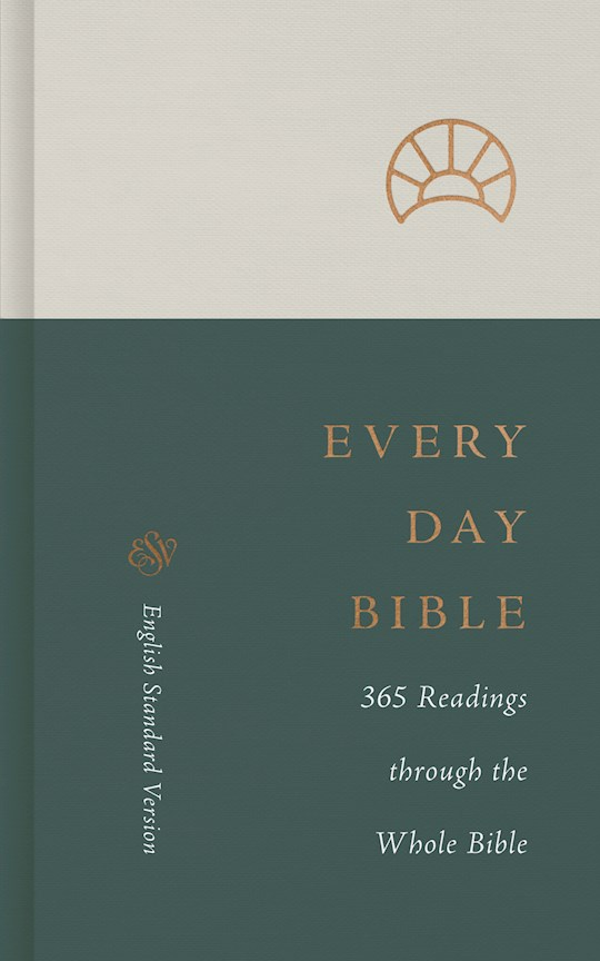 ESV Every Day Bible-Hardcover (Sep) | SHOPtheWORD