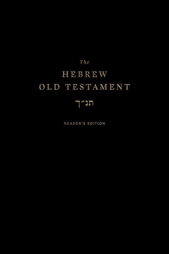 The Hebrew Old Testament, Reader's Edition-Hardcover (Oct) | SHOPtheWORD